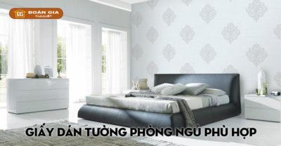 chon-giay-dan-tuong-phong-ngu-phu-hop-nhat