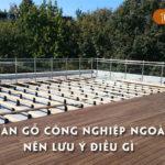 chon-san-go-cong-nghiep-ngoai-troi-nen-luu-y-dieu-gi