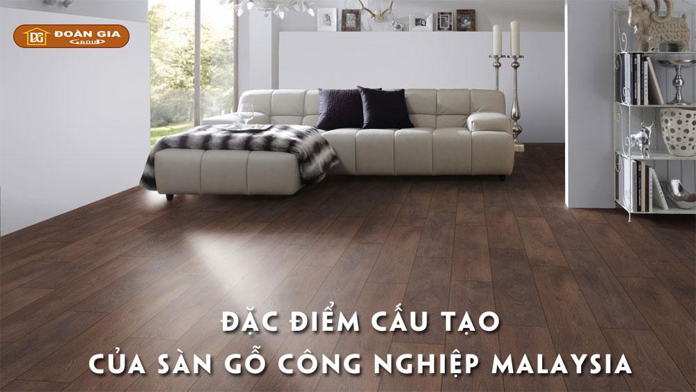 dac-diem-cau-tao-cua-san-go-malaysia