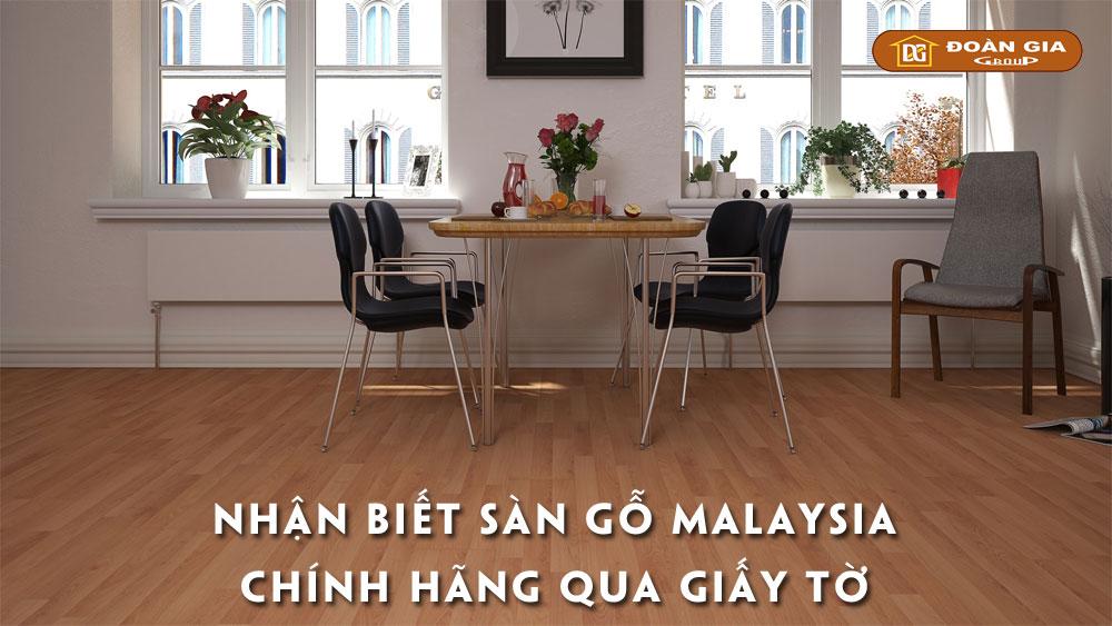 nhan-biet-san-go-malaysia-chinh-hang-qua-giay-to