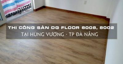 lap-dat-san-dg-floor-8008-8002-tai-hung-vuong-tp-da-nang