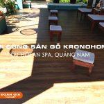 thi-cong-san-go-kronohome-tai-hoi-an-spa-quang-nam