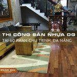 thi-cong-va-lap-dat-san-nhua-dg-vynyl-2003-tai-60-phan-chu-trinh-4